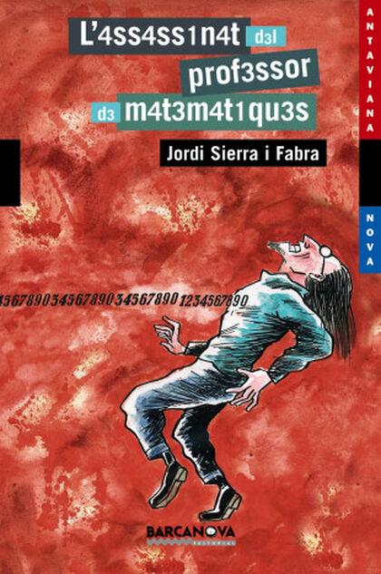 L'assassinat del professor de matemàtiques - Jordi Sierra i Fabra