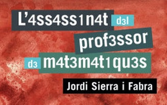 L'assassinat del professor de matemàtiques, de Jordi Sierra i Fabra